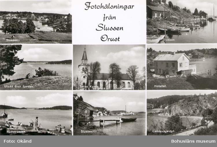 """Tryckt text på kortet: """"Fotohälsning från Slussen Orust."""" """"Slussen. Utsikt över fjorden. Torps kyrka. Hotellet. Badstranden. Landsvägsidyll."""""""