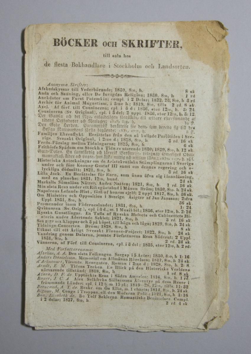 """Häfte: """"Böcker och Skrifter till salu hos de flesta Bokhandlare i Stockholm och Landsorten"""", utgiven hos Zacharias Haeggström i Stockholm 1836.  Häftad och oskuren."""
