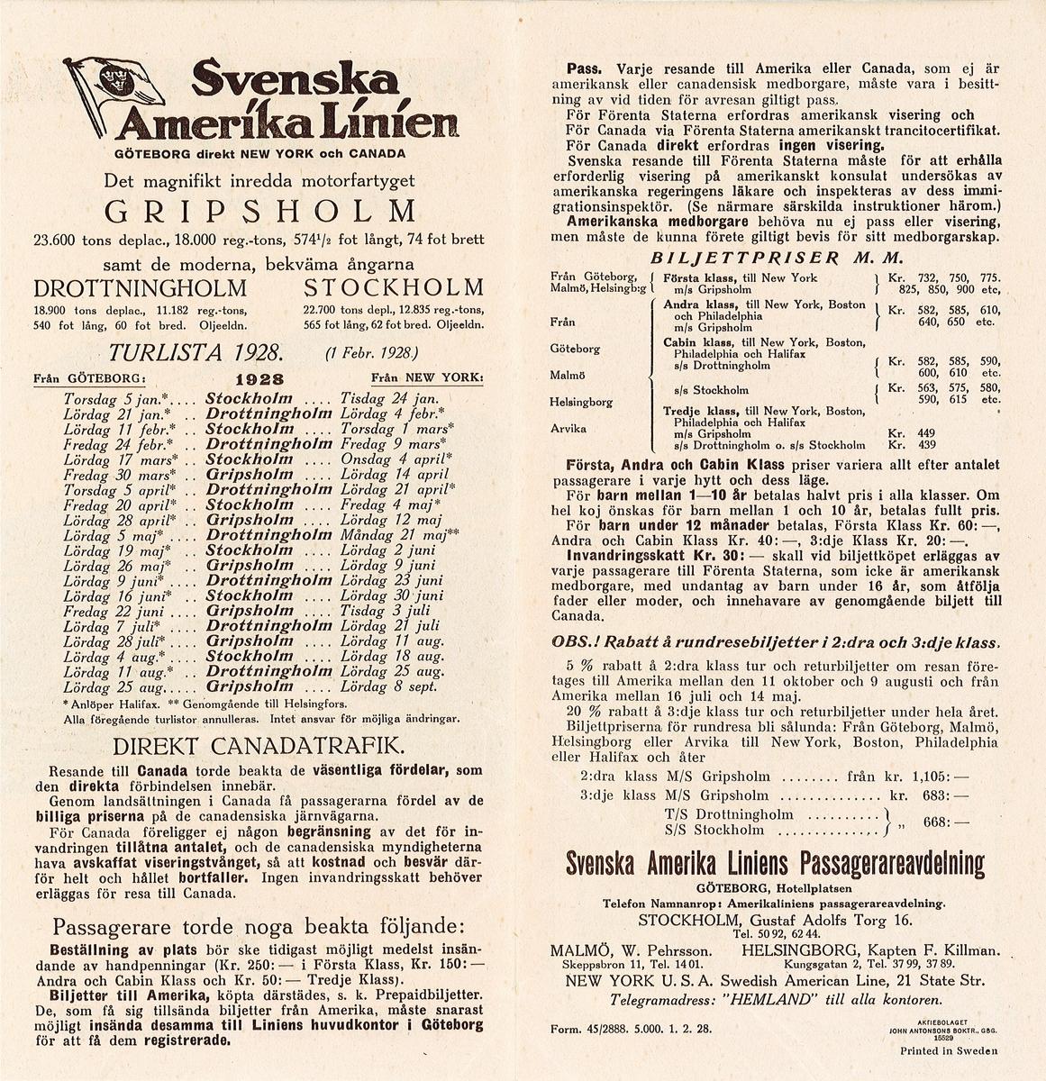 Pris och turlista för Svenska amerika linien 1928. På framsidan målning av fartyget GRIPSHOLM som passerar en fyr. På baksidan karta över atlanten som visar rutterna mellan Göteborg och Halifax och New York. Insidan: turlista samt allmän information om resevillkor.