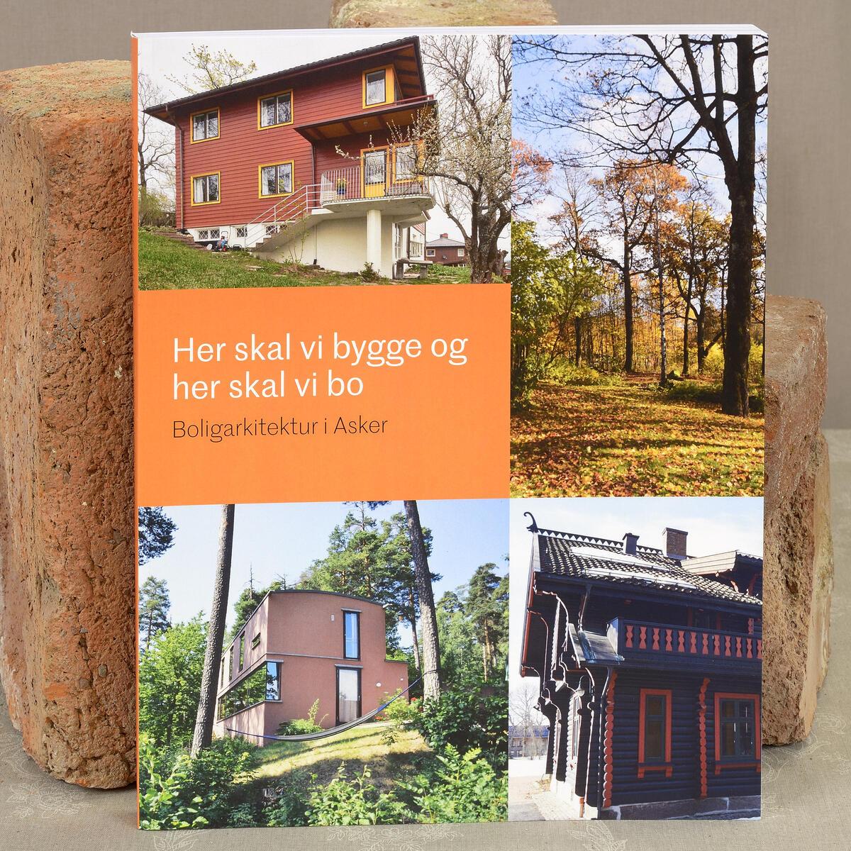 Her skal vi bygge og her skal vi bo, Boligarkitektur i Asker. 160 sider med spennende lesestoff og flotte bilder. kr. 250,- (Foto/Photo)