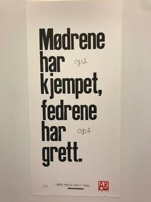 Mødrene har (også) kjempet, Andreas Brekke, Boktrykk, 20x42cm, kr 800,- (Foto/Photo)