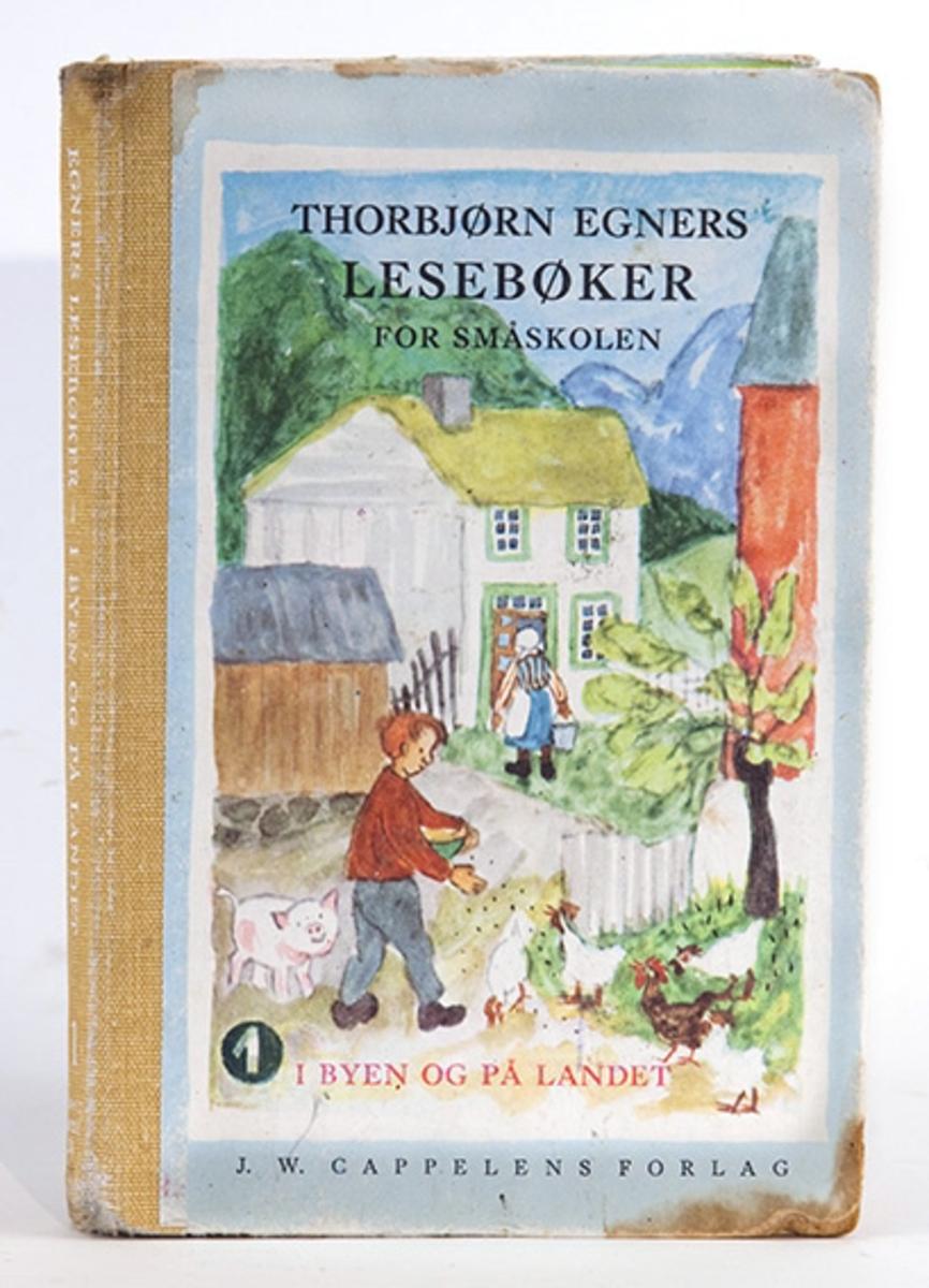 Torbjørn Egners lesebøker.  1. I byen og på landet. (1970).