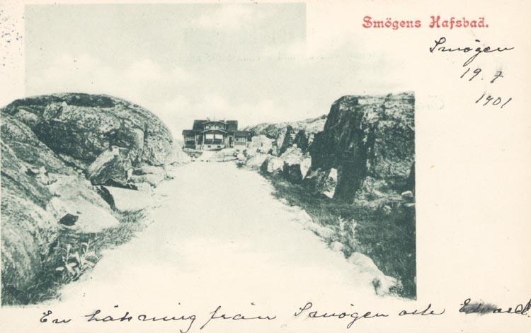 """Tryckt text på kortet: """"Smögens Hafsbad"""". Noterat på kortet: """"Smögen 19.7.1901""""."""