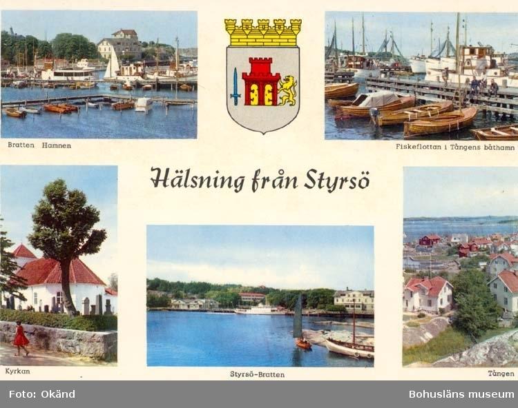 """Tryckt text på kortet: """"Hälsning från Styrsö."""" """"Bratten, Hamnen. Fiskeflottan i Tångens båthamn. Kyrka. Styrsö - Bratten. Tången."""""""