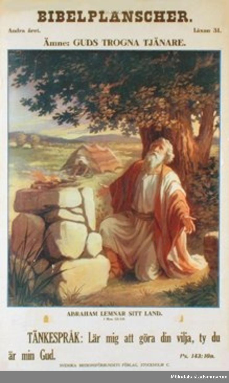 Kristendomskunskap.Bibelplanscher: Guds trogna tjänare.Abraham lemnar sitt land. (Mos. 12:1-9).