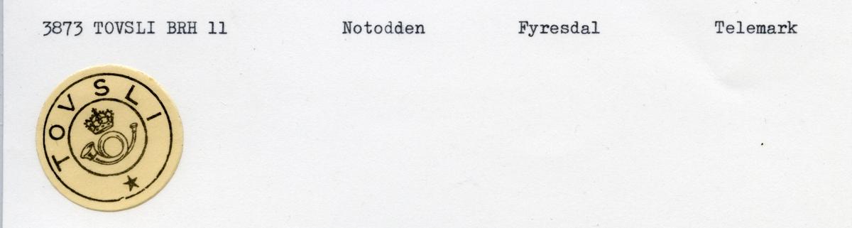 Stempelkatalog 3873 Tovsli, Notodden, Fyresdal, Telemark