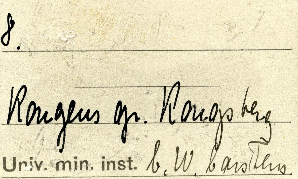Etikett i eske: 8.  Kongens gr. Kongsberg C.W. Carstens