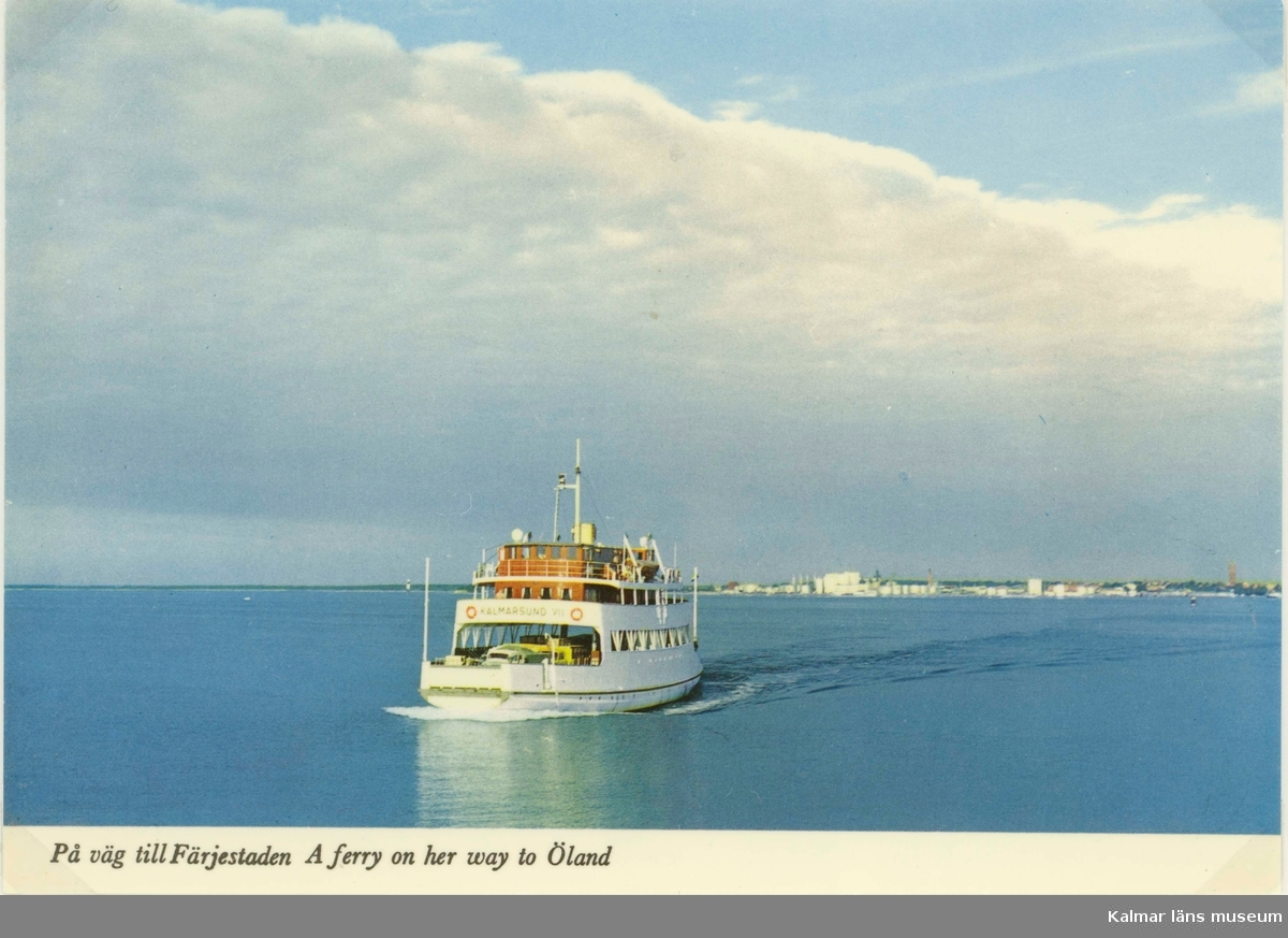Kalmarsund VII, på väg till Färjestaden.