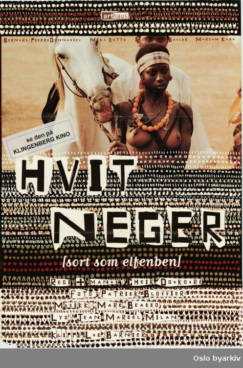 Plakat for filmen Hvit neger/Sort som elfenben- norsk distribusjon...Oslo byarkiv har ikke rettigheter til denne plakaten. Ved bruk/bestilling ta kontakt med Nordic Black Theatre (post@nordicblacktheatre.no)