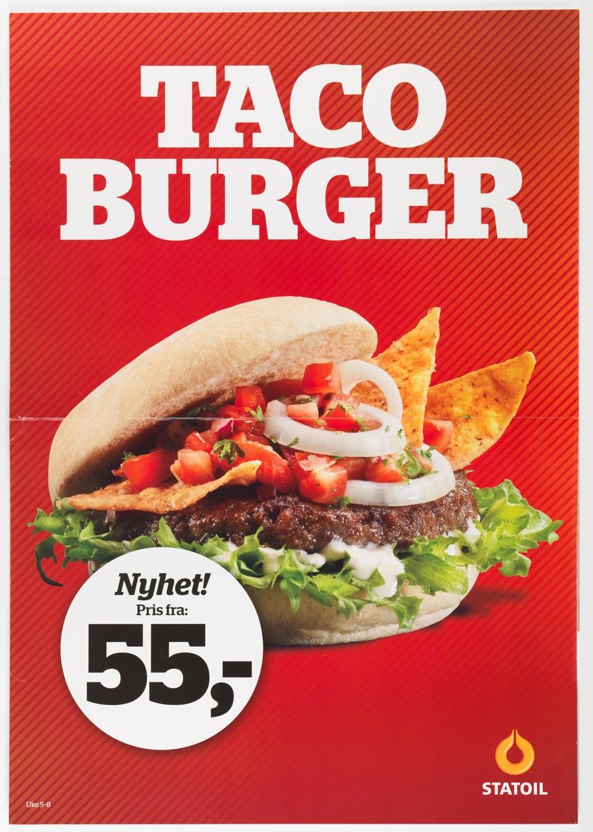 På plakaten er et stort fotografi av en tacoburger med brød, biffkjøtt, løk, tomat, salat, dressing og tacochips.