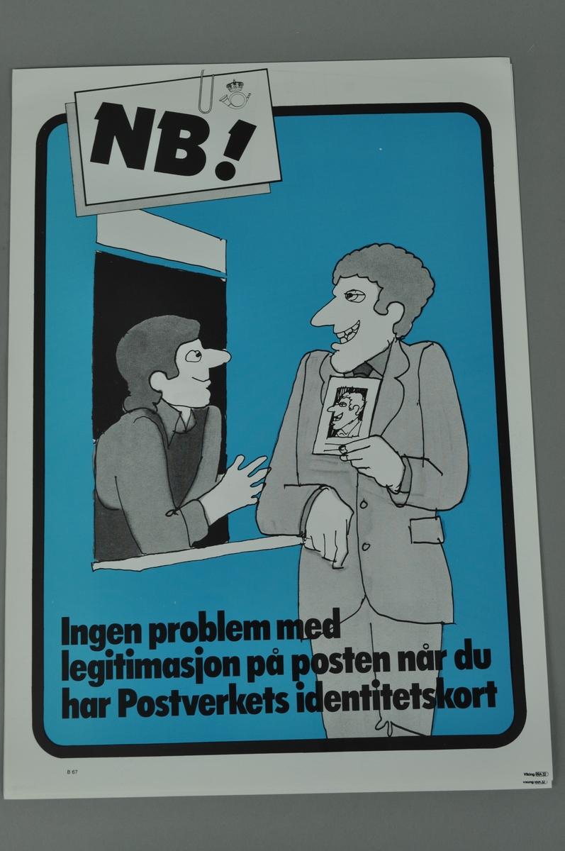 Informasjonsplakat om viktigheten av legitimasjon, og bruk av postens identitetskort. Bokmål og nynorsk