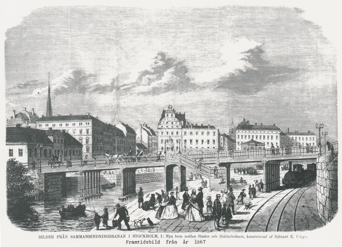 """Sammanbindningsbanan, nya bron mellan Staden och Riddarholmen. Konstruerad av ljt. E.Unge. """"Framtidsbild från 1867"""""""