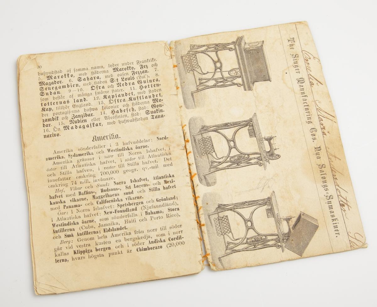 """Titelblad saknas. Pärmen saknas, ersatts med en pärm för ett Singer (symaskin) häfte.  """"Emeli Maria Andersdotter Skörda"""""""
