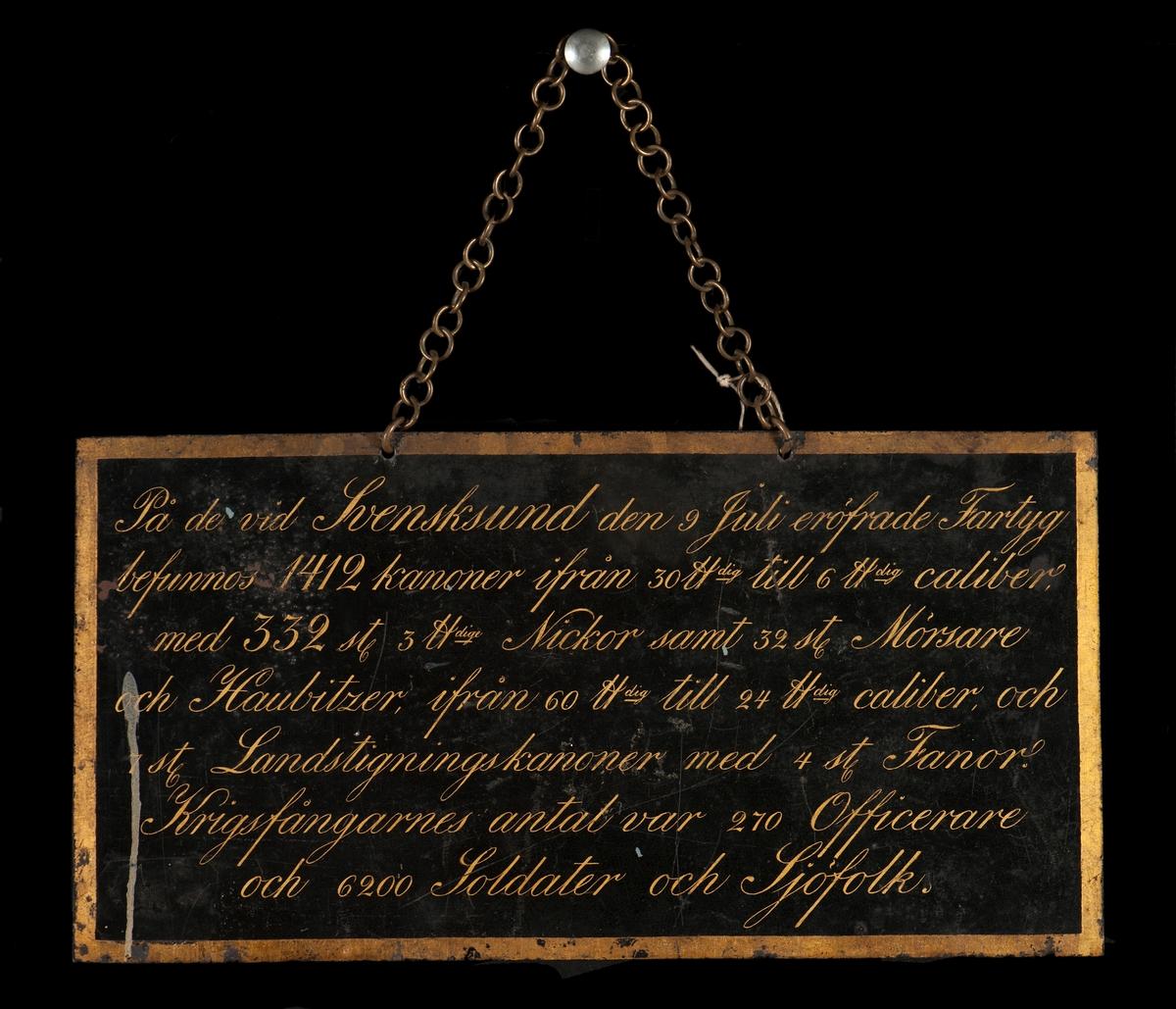 Uppgift å tagna fartyg, kanoner m.m. d. 9 Juli 1790 vid Svensksund. Kedja för upphäng- ning.