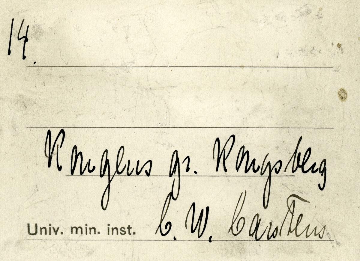 Etikett i eske: 14.  Kongens gr. Kongsberg C.W. Carstens