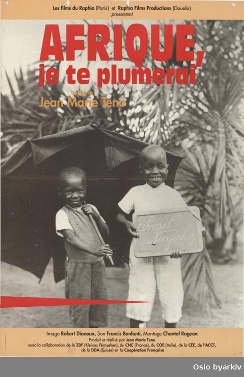 Plakat for filmen Afrique, je te plummerai...Oslo byarkiv har ikke rettigheter til denne plakaten. Ved bruk/bestilling ta kontakt med Nordic Black Theatre (post@nordicblacktheatre.no)
