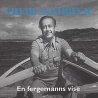 Vidar Sandbeck CD nr. 3 En fergemanns vise