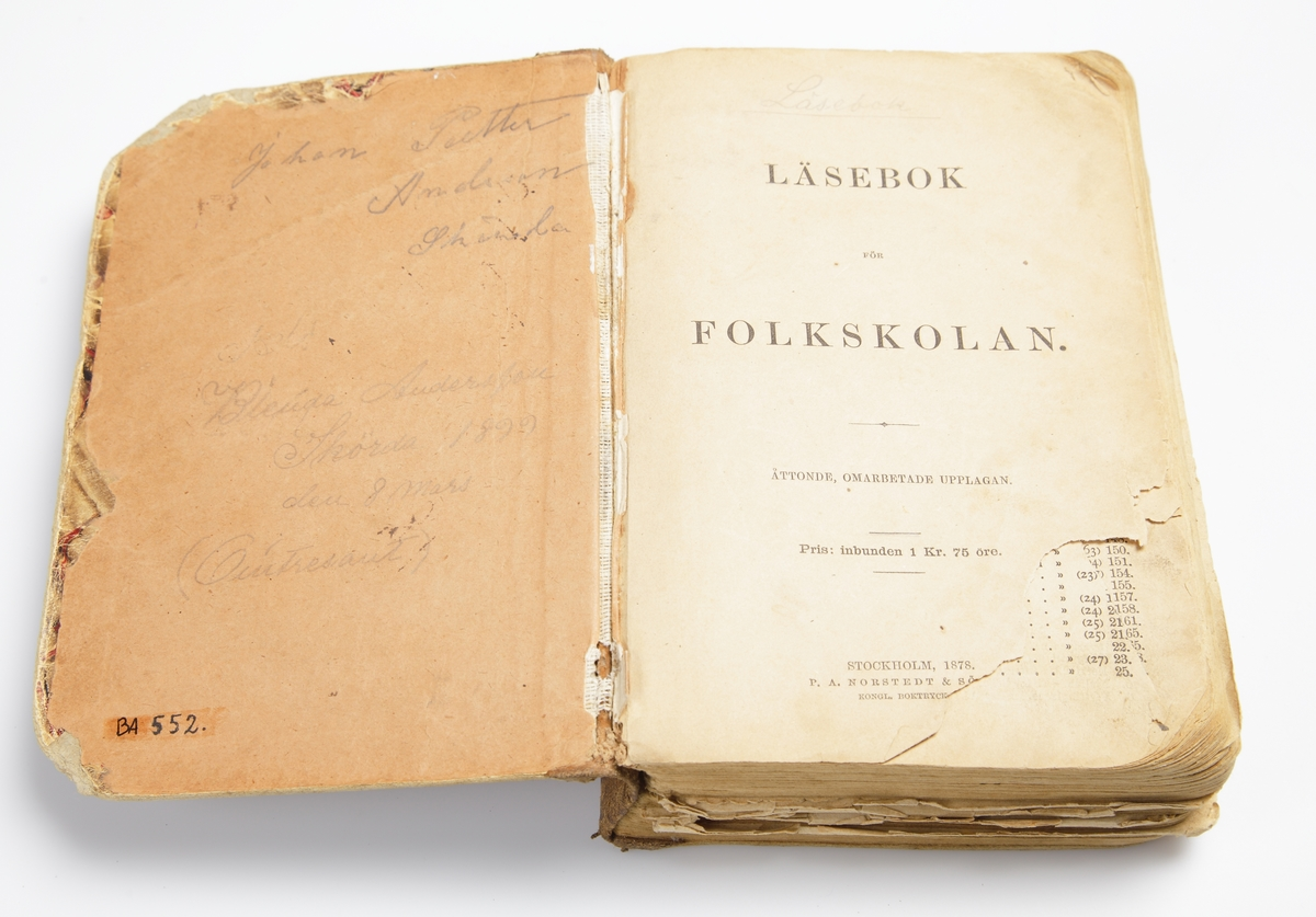 """Stockholm 1878. P.A. Nordstedt & Söner. Åttonde upplagan. Pappband.  """"Johan Petter Andersson Skörda. -Blenda Andersson Skörda den 8 mars 1899"""""""