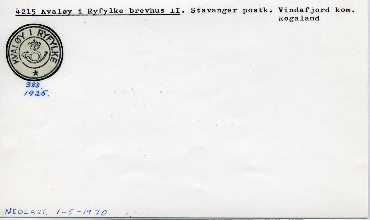Stempelkatalog 4215 Kvaløy i Ryfylke, Stavanger postk., Vindafjord kommune, Rogaland