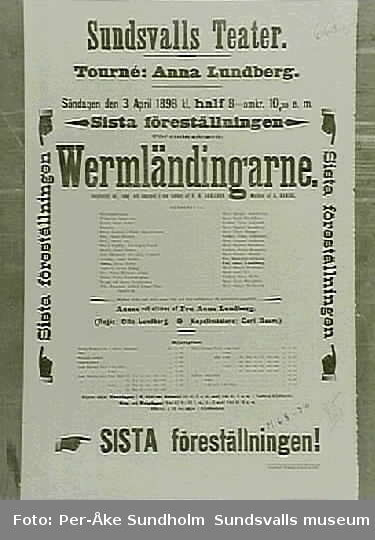 """Teateraffisch ur Sundsvalls Teaterförenings arkiv, Folkrörelsearkivet. """"Vermläninngarne"""", Selanderska Sällskapets Lyriska afdelning, Sundsvalls Teater Söndagen den 3 Sep. 1899kl 1/2 2 e.m."""